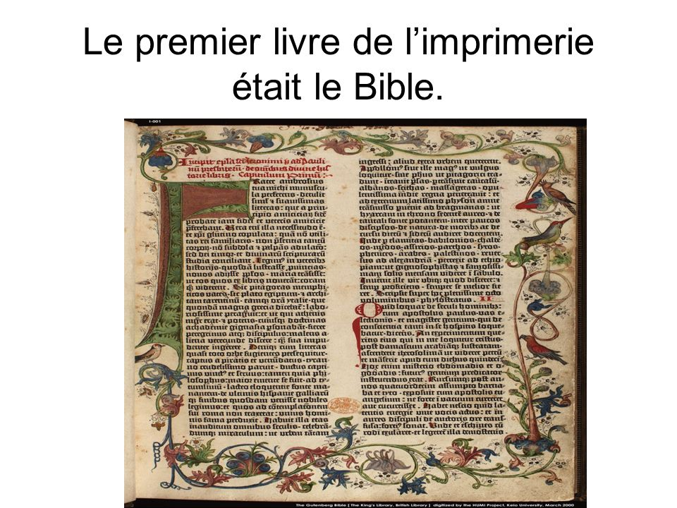 Le premier livre de l'imprimerie était le Bible.