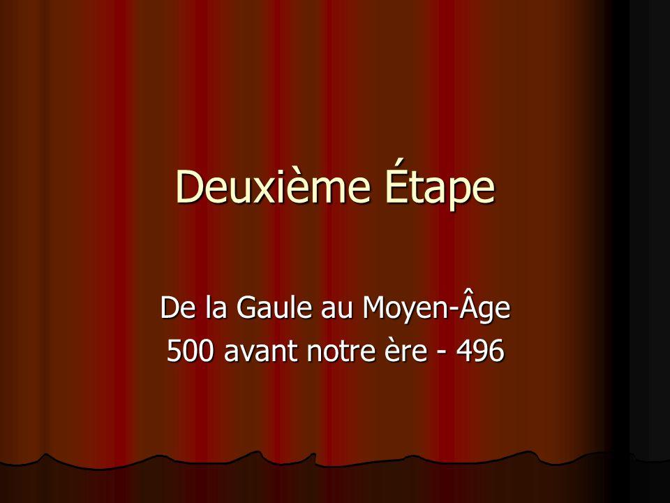De la Gaule au Moyen-Âge 500 avant notre ère - 496