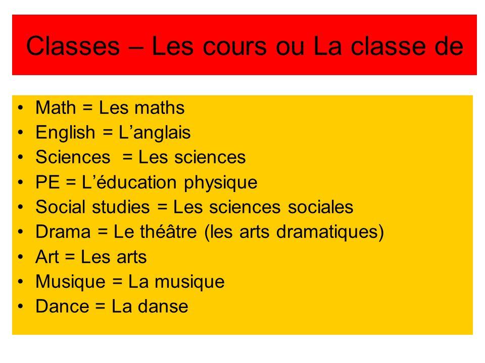 Classes – Les cours ou La classe de