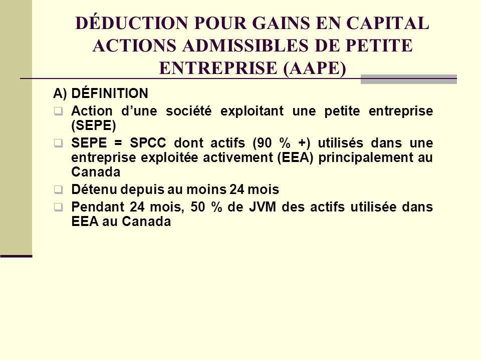 DÉDUCTION POUR GAINS EN CAPITAL ACTIONS ADMISSIBLES DE PETITE ENTREPRISE (AAPE)