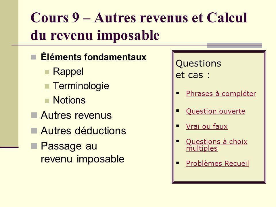 Cours 9 – Autres revenus et Calcul du revenu imposable