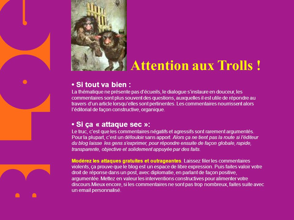 Attention aux Trolls !