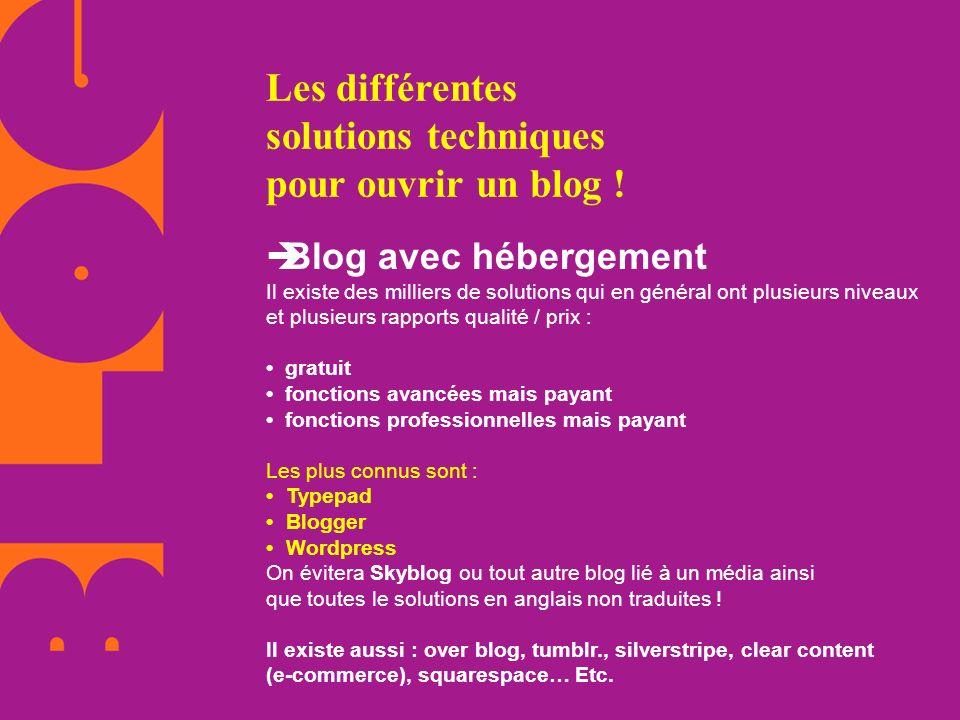 Les différentes solutions techniques pour ouvrir un blog !