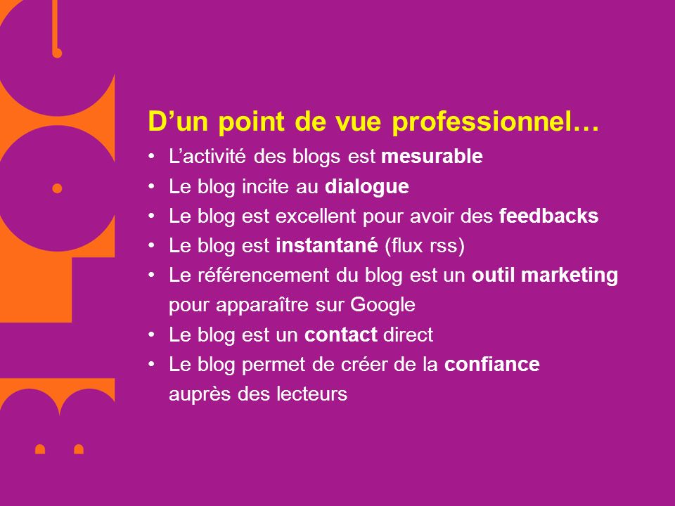 D'un point de vue professionnel… •