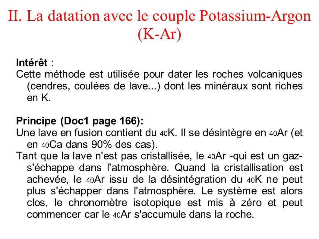 II. La datation avec le couple Potassium-Argon (K-Ar)