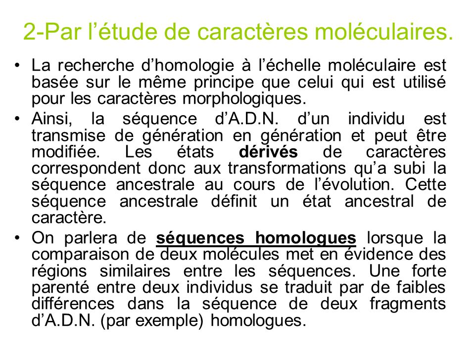 2-Par l'étude de caractères moléculaires.