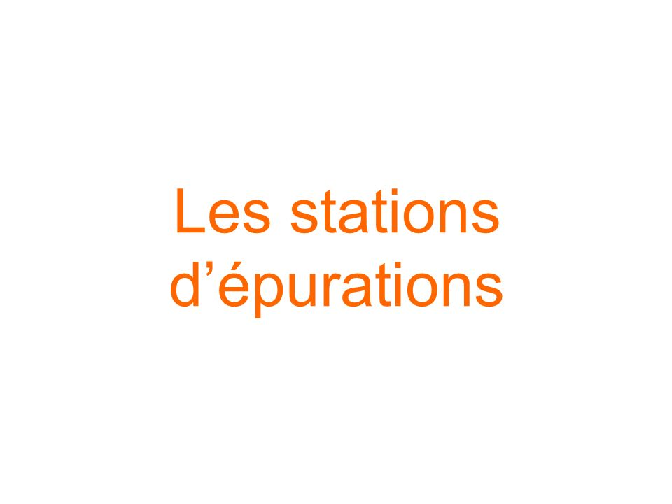 Les stations d'épurations