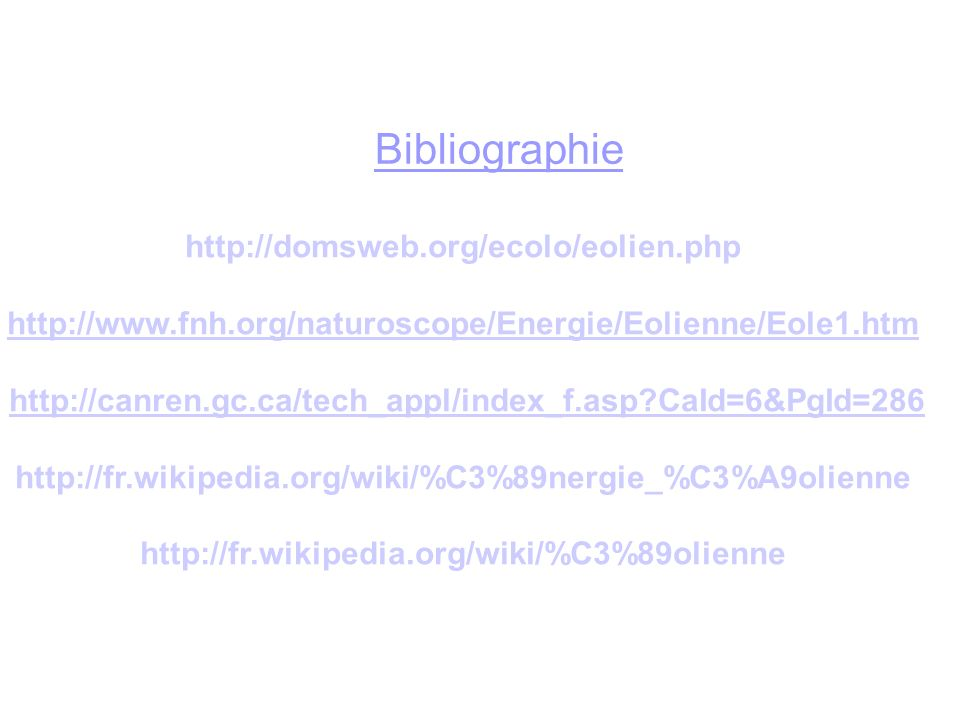 Bibliographie http://domsweb.org/ecolo/eolien.php