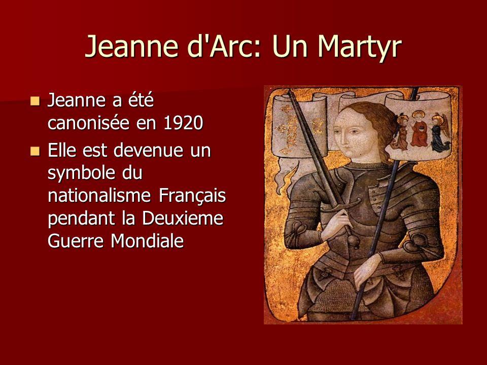 Jeanne d Arc: Un Martyr Jeanne a été canonisée en 1920