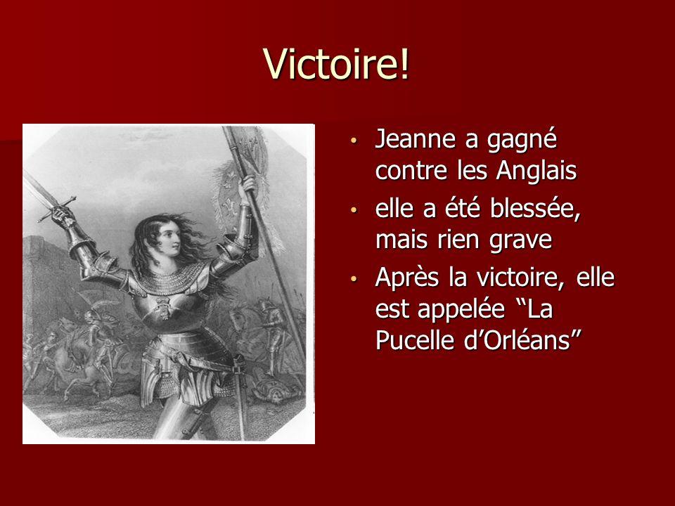 Victoire! Jeanne a gagné contre les Anglais