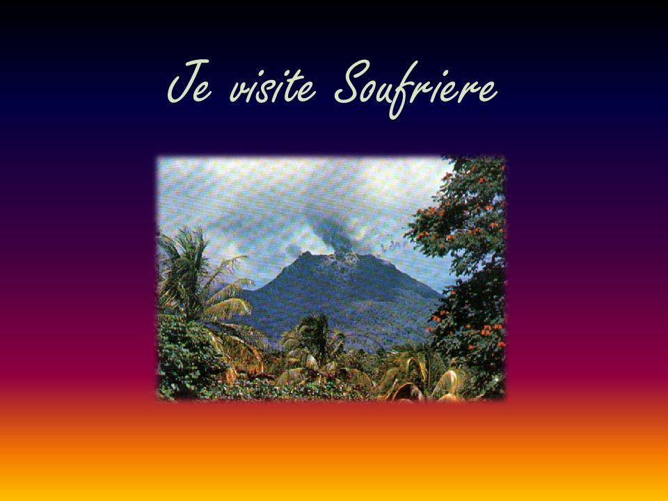 Je visite Soufriere