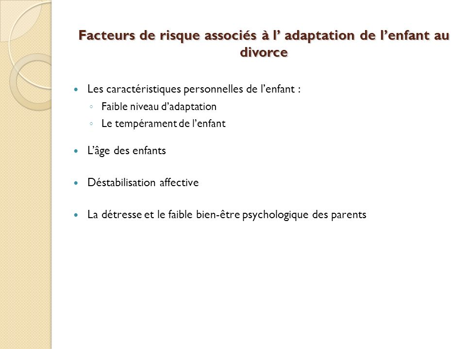 Facteurs de risque associés à l' adaptation de l'enfant au divorce