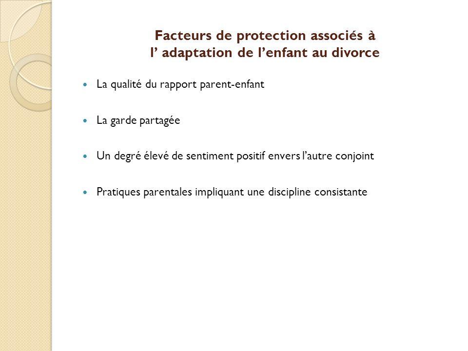 Facteurs de protection associés à l' adaptation de l'enfant au divorce
