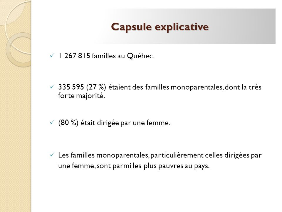 Capsule explicative 1 267 815 familles au Québec.