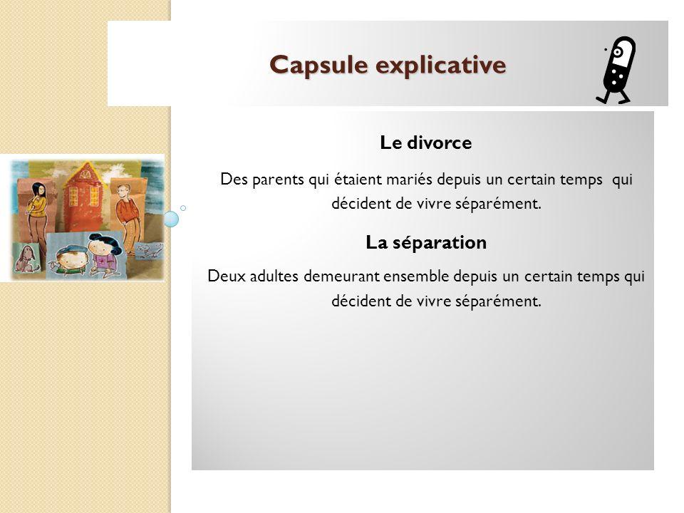 Capsule explicative Le divorce La séparation