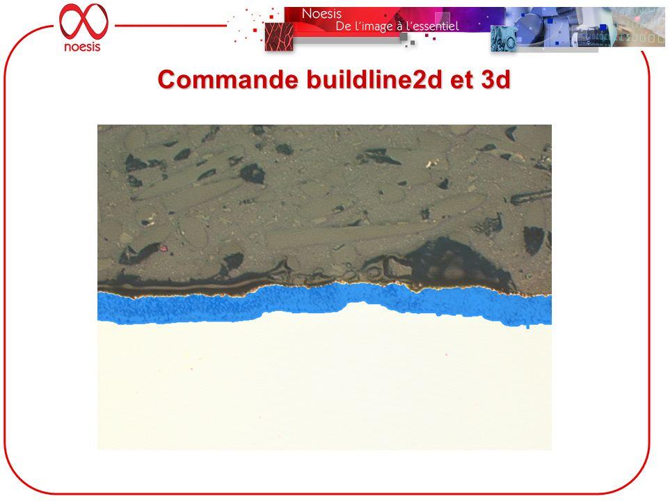 Commande buildline2d et 3d