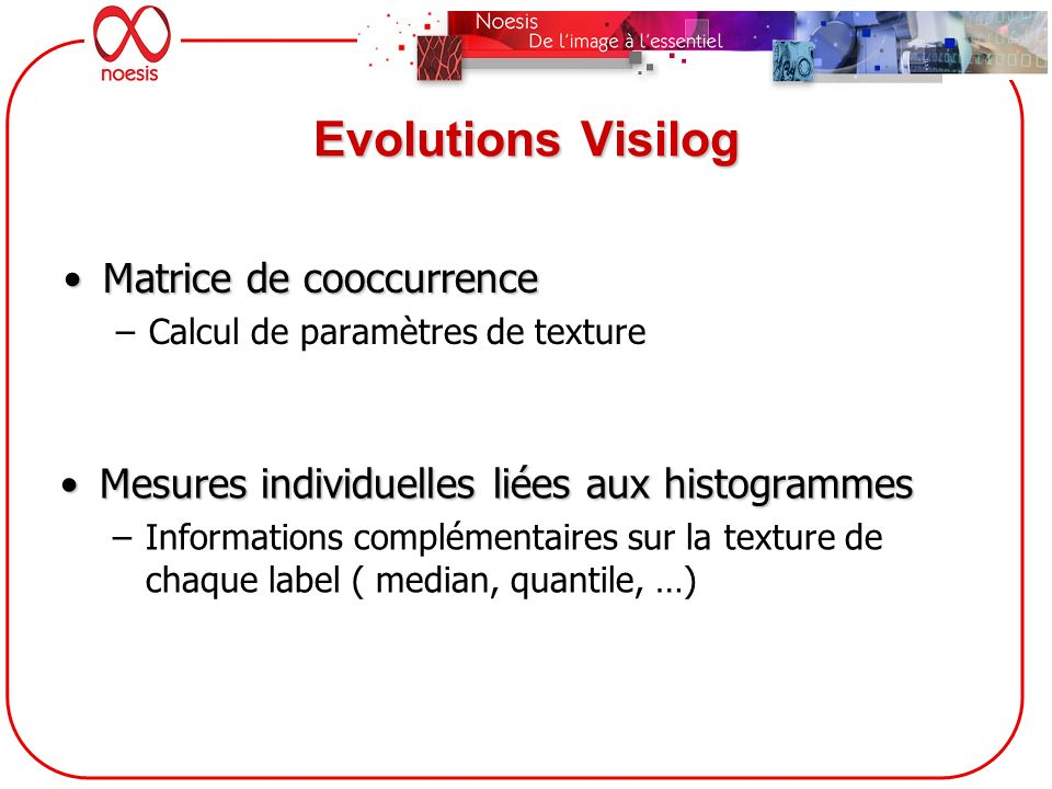 Evolutions Visilog Matrice de cooccurrence