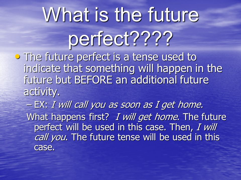 What is the future perfect