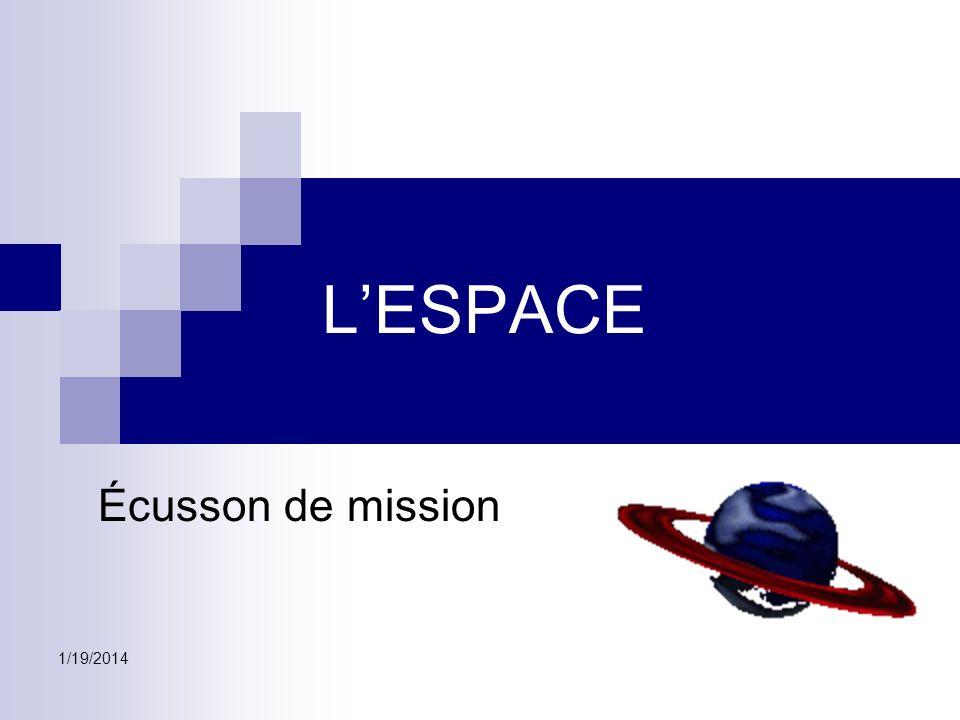 L'ESPACE Écusson de mission 3/26/2017
