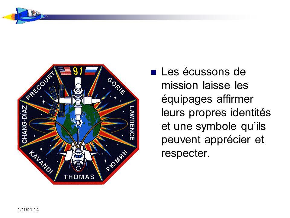 Les écussons de mission laisse les équipages affirmer leurs propres identités et une symbole qu'ils peuvent apprécier et respecter.