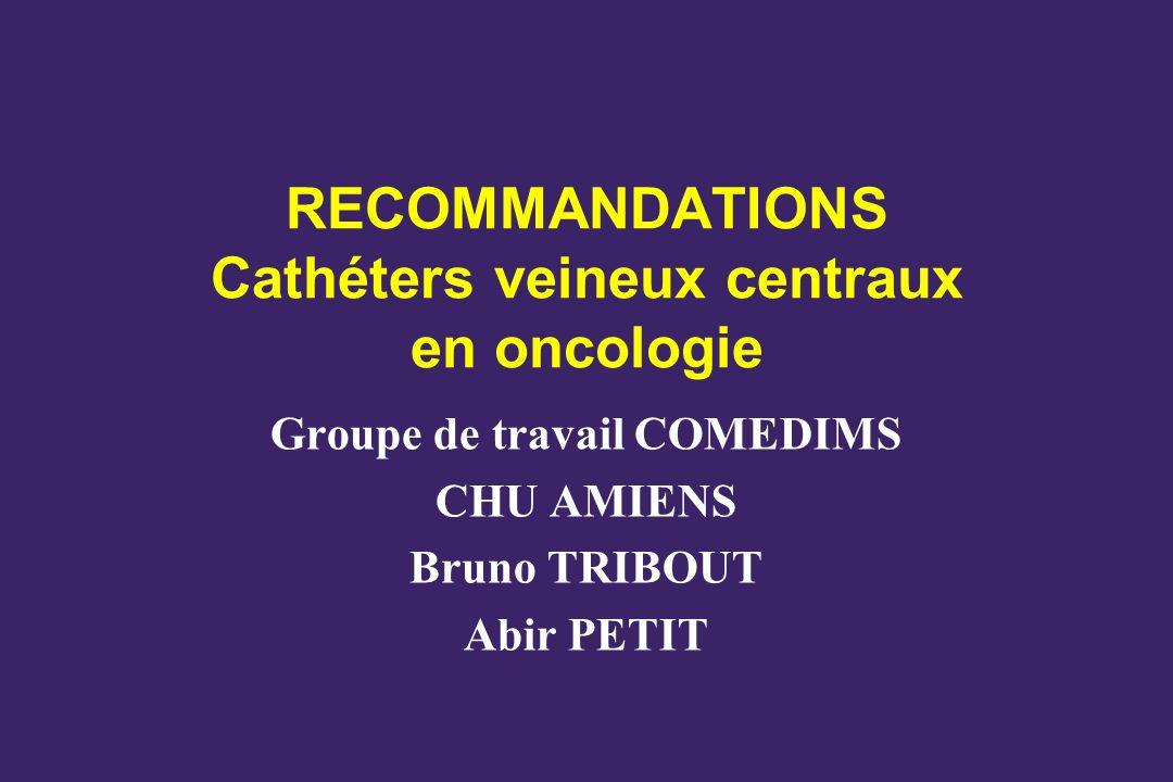 RECOMMANDATIONS Cathéters veineux centraux en oncologie