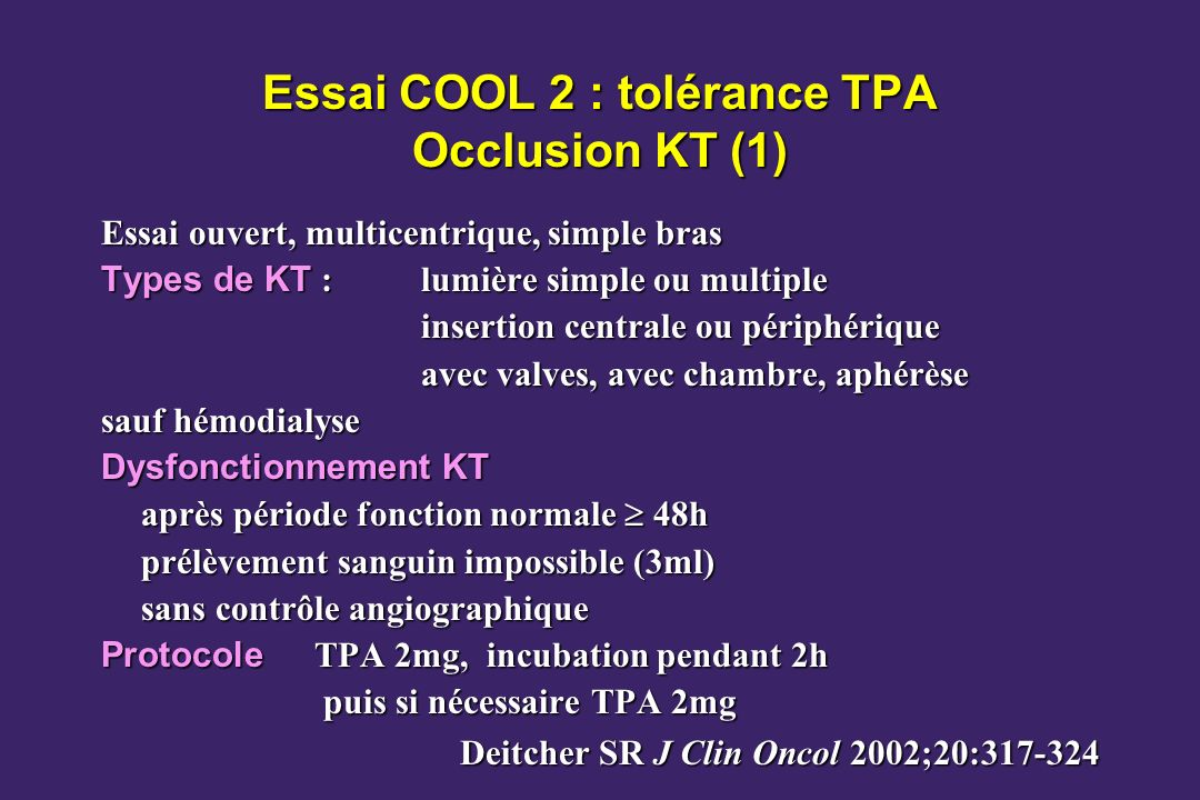 Essai COOL 2 : tolérance TPA Occlusion KT (1)