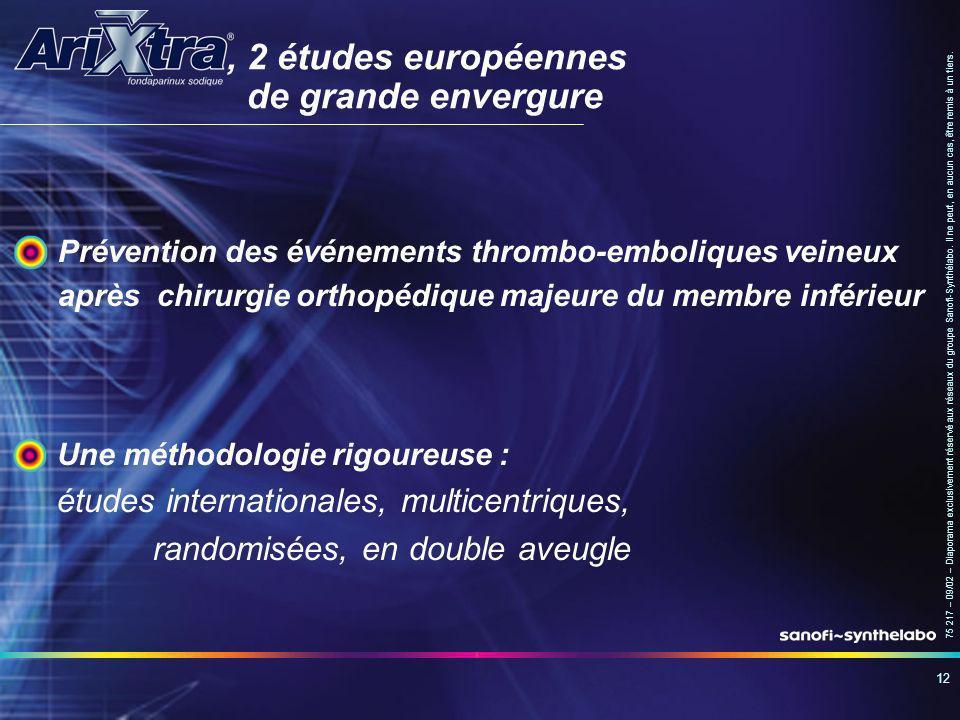 , 2 études européennes de grande envergure