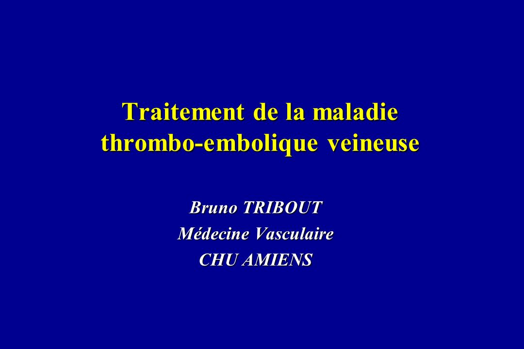 Traitement de la maladie thrombo-embolique veineuse