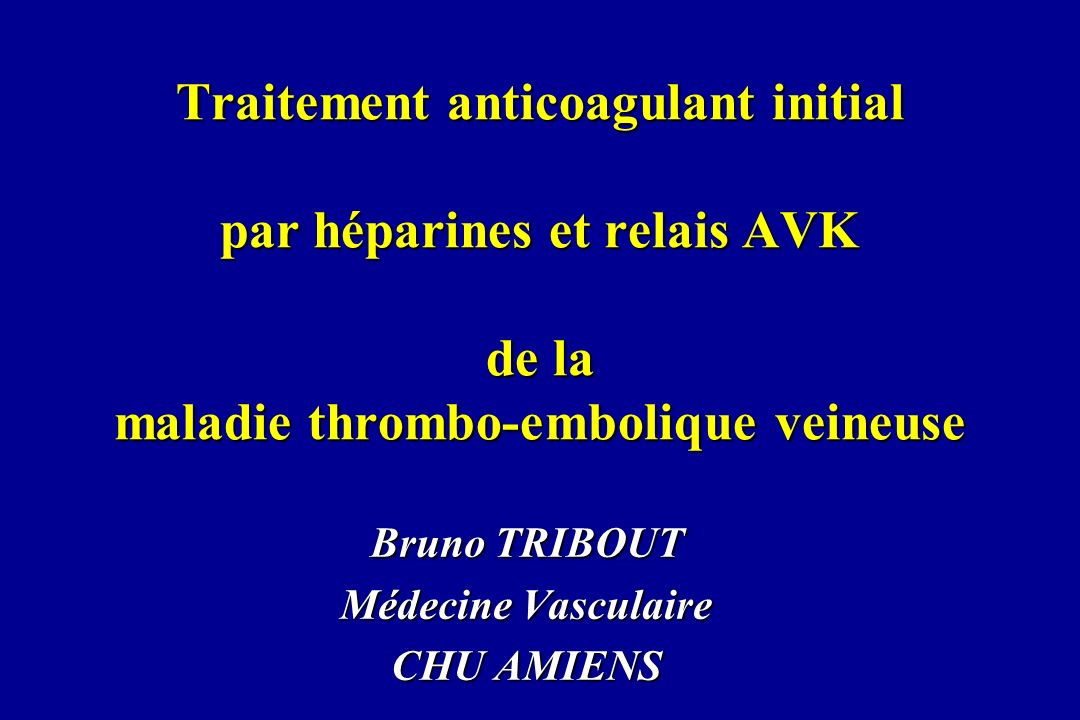 Bruno TRIBOUT Médecine Vasculaire CHU AMIENS