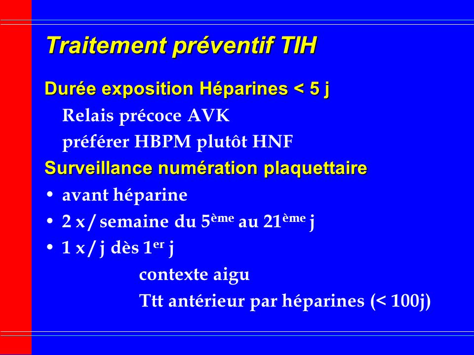 Traitement préventif TIH