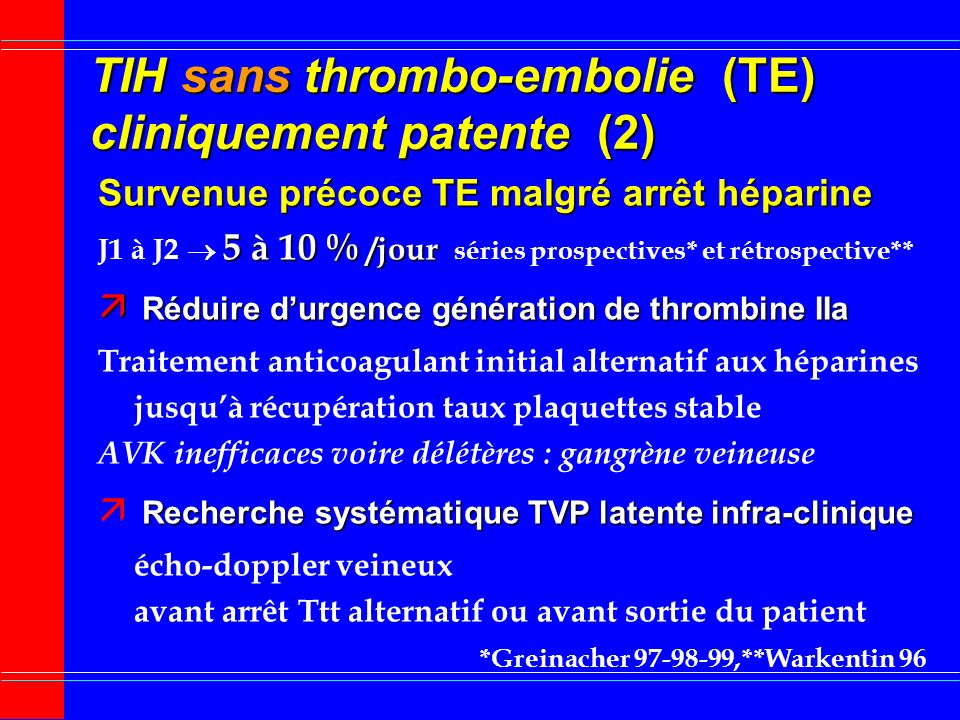 TIH sans thrombo-embolie (TE) cliniquement patente (2)