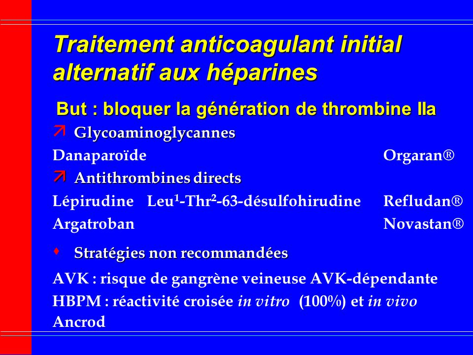 Traitement anticoagulant initial alternatif aux héparines