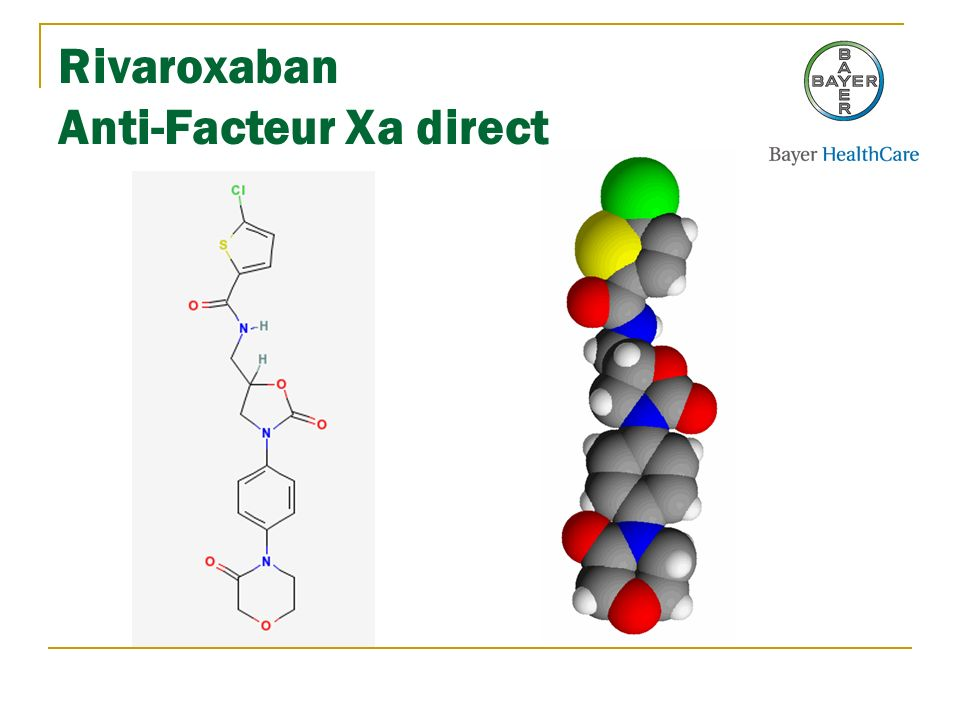 Rivaroxaban Anti-Facteur Xa direct