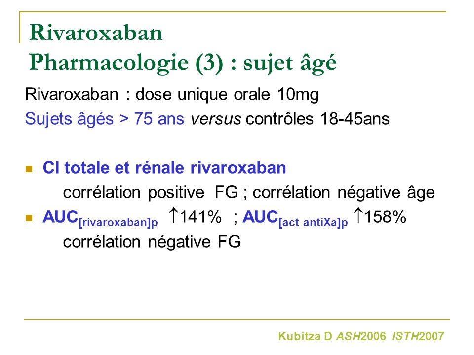 Rivaroxaban Pharmacologie (3) : sujet âgé