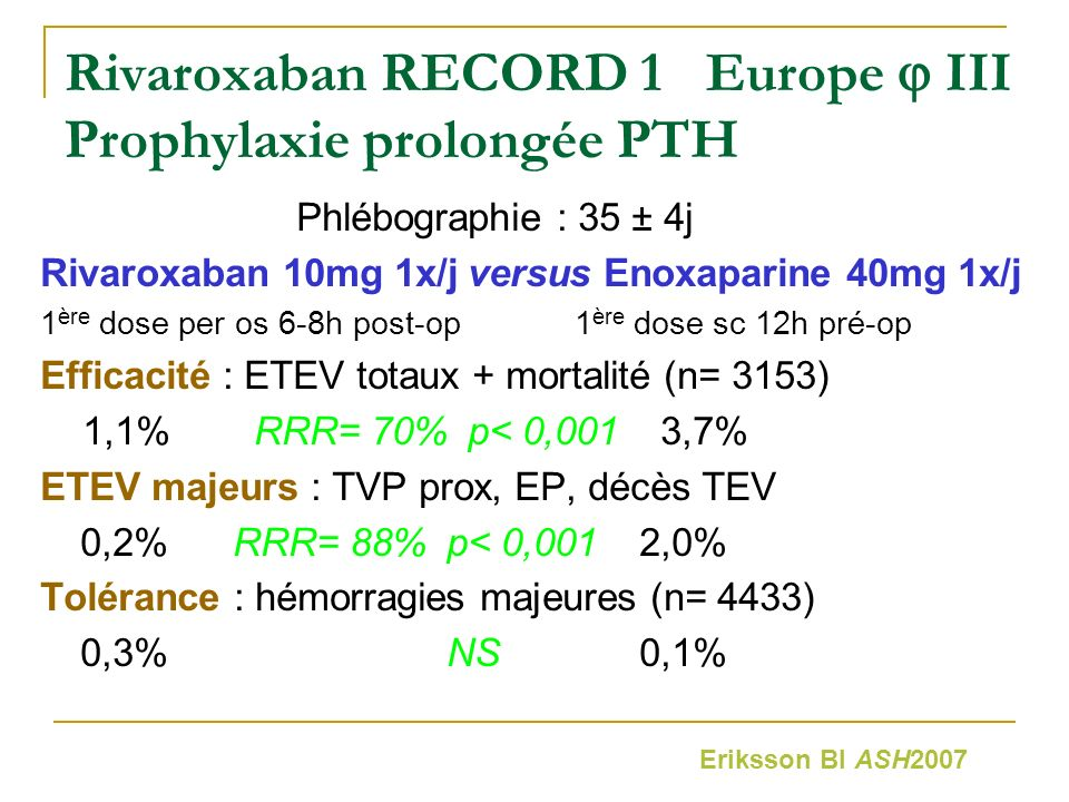 Rivaroxaban RECORD 1 Europe  III Prophylaxie prolongée PTH