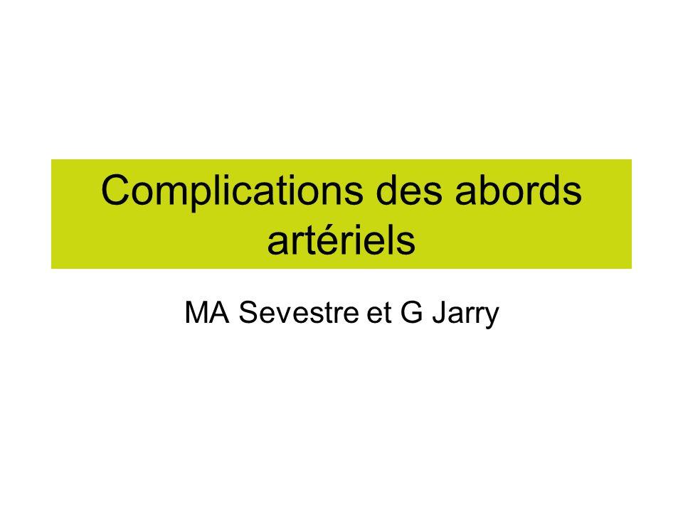 Complications des abords artériels