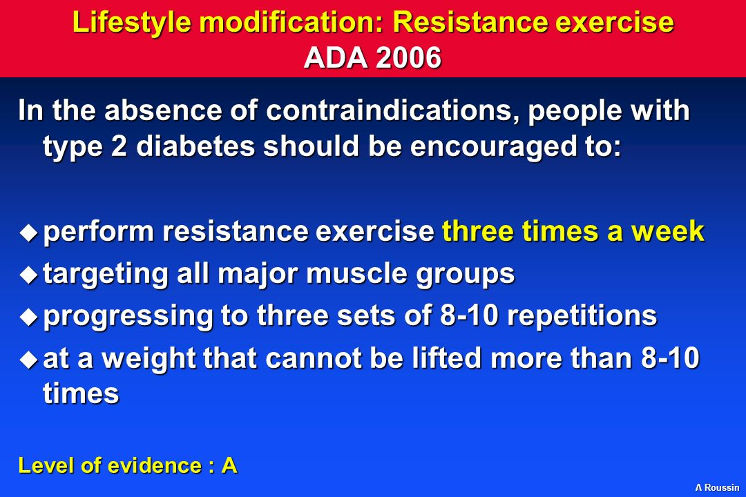 Lifestyle modification: Resistance exercise ADA 2006