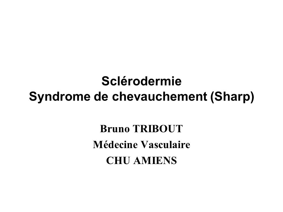 Sclérodermie Syndrome de chevauchement (Sharp)
