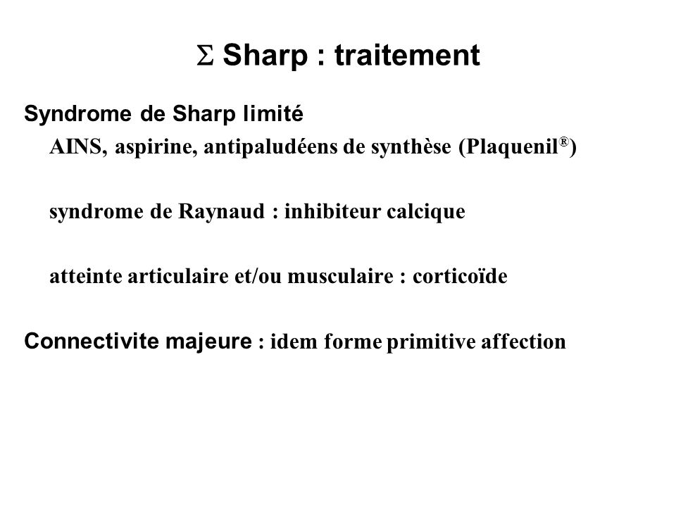  Sharp : traitement Syndrome de Sharp limité