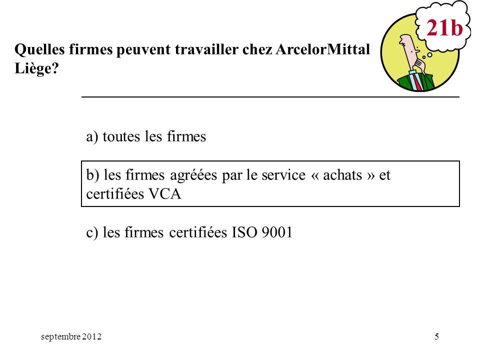 21b Quelles firmes peuvent travailler chez ArcelorMittal Liège