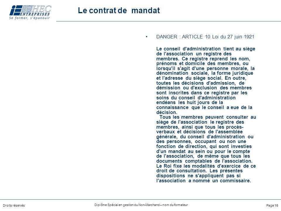 Le contrat de mandat DANGER : ARTICLE 10 Loi du 27 juin 1921