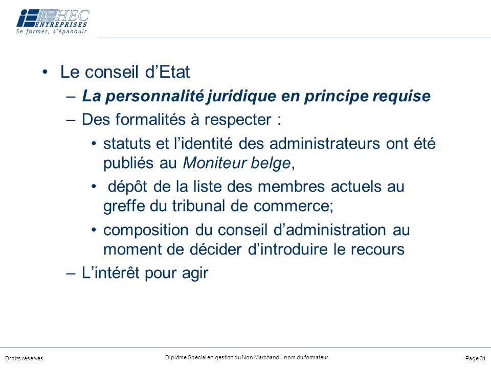 Le conseil d'Etat La personnalité juridique en principe requise