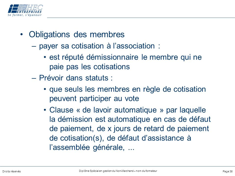 Obligations des membres