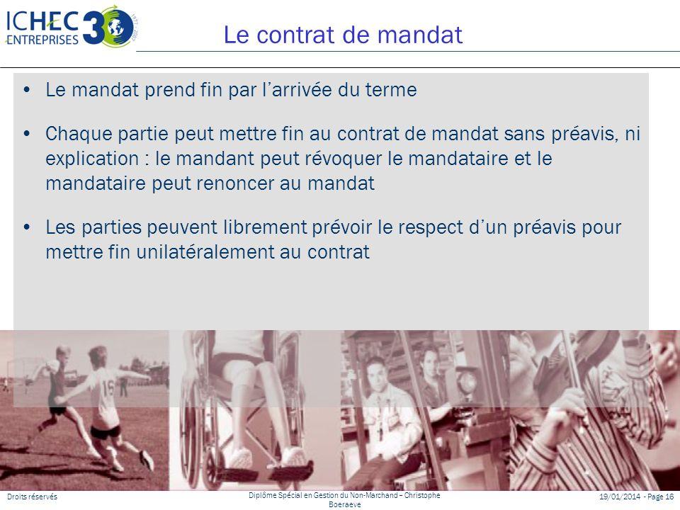 Le contrat de mandat Le mandat prend fin par l'arrivée du terme