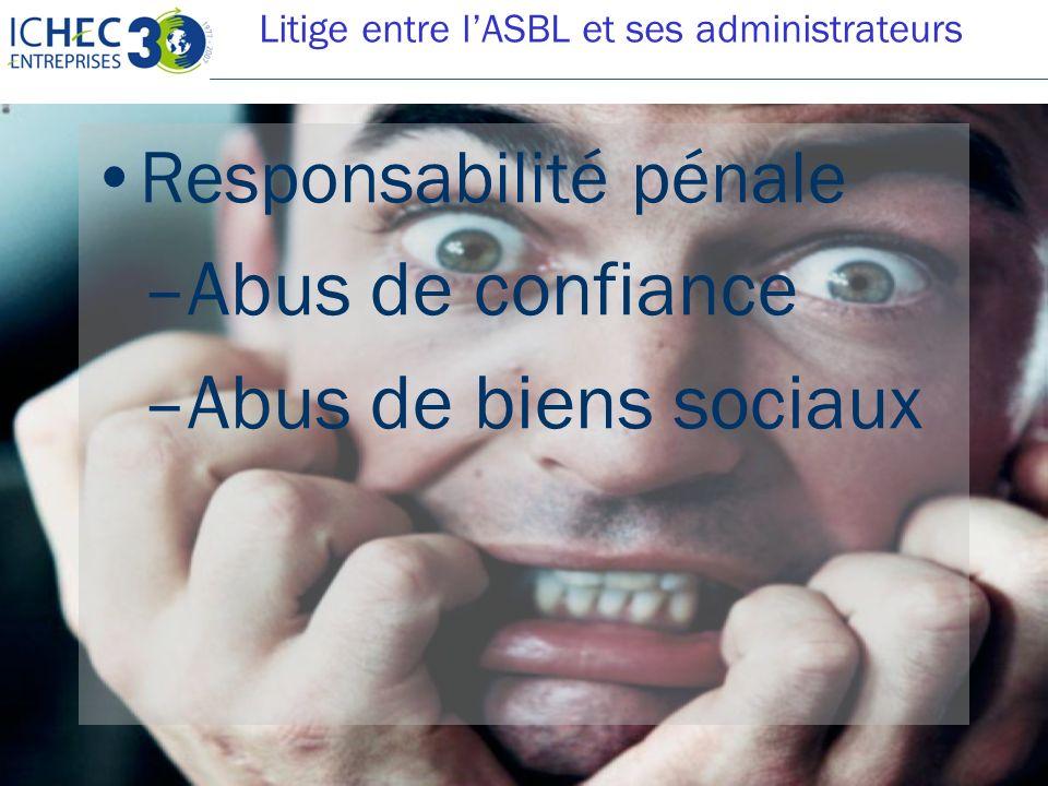 Litige entre l'ASBL et ses administrateurs