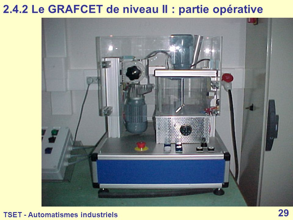 2.4.2 Le GRAFCET de niveau II : partie opérative