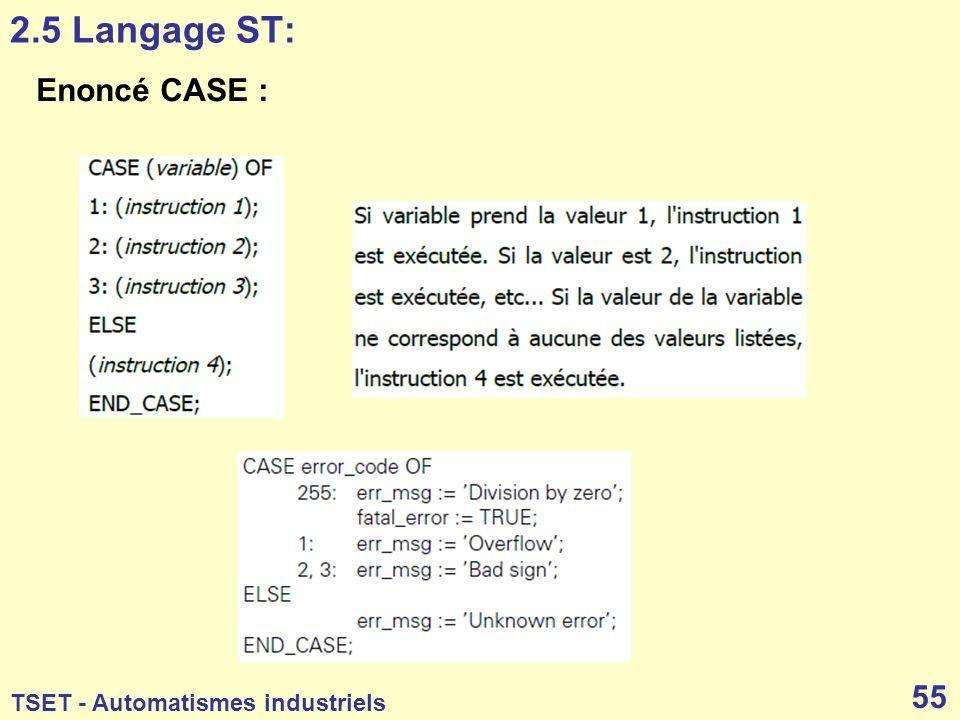 2.5 Langage ST: Enoncé CASE :
