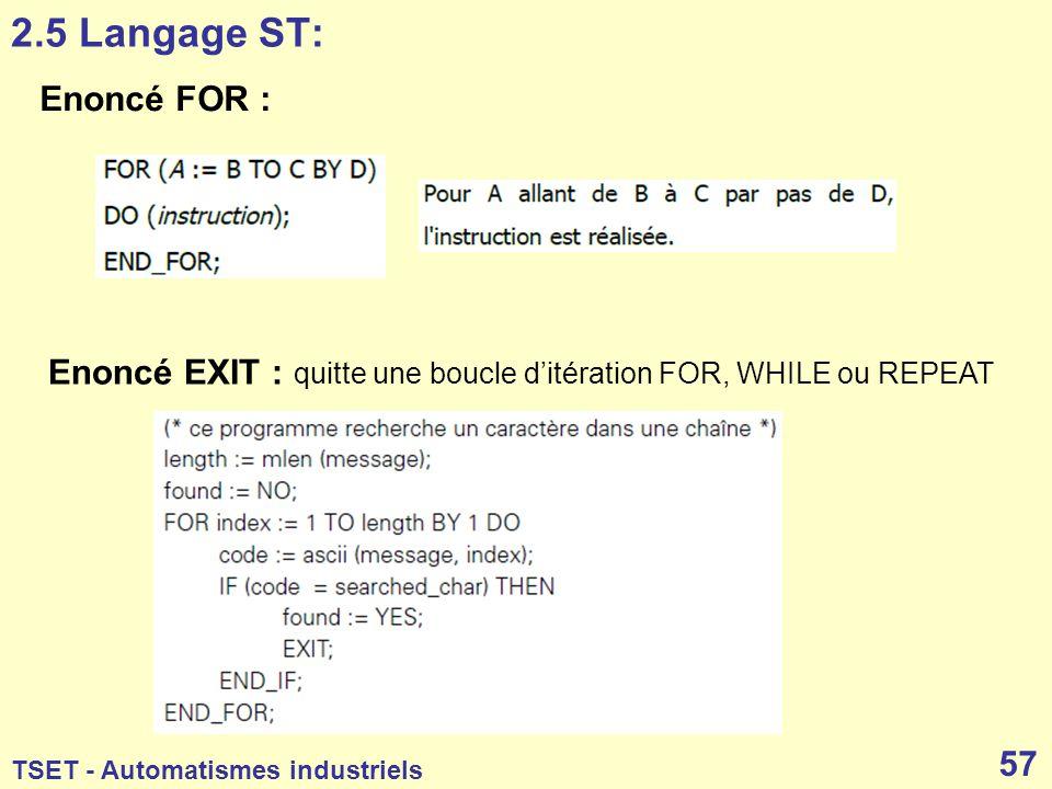 2.5 Langage ST: Enoncé FOR :