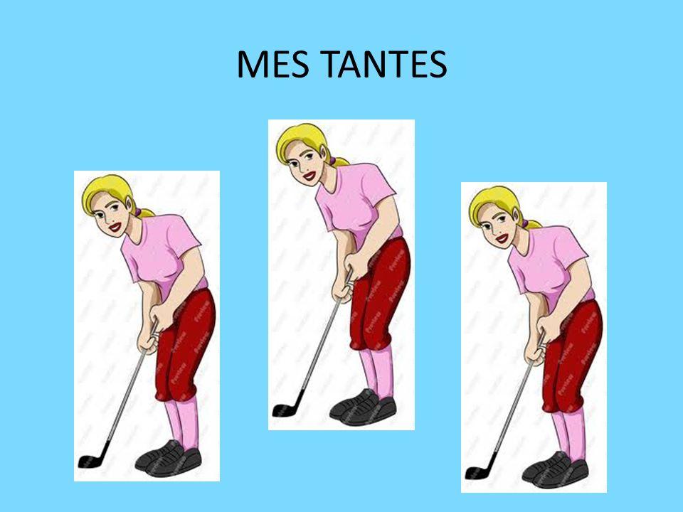MES TANTES