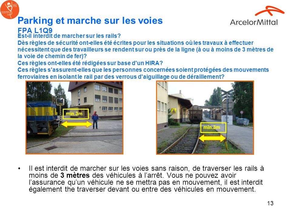 Parking et marche sur les voies FPA L1Q9